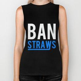Ban Plastic Straws Biker Tank