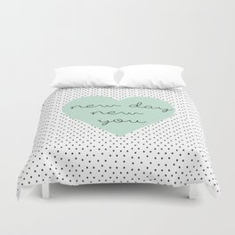 new you Duvet Cover