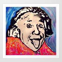 einstein Art Prints featuring Einstein by Paola Gonzalez