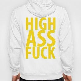 HIGH AS FUCK Hoody