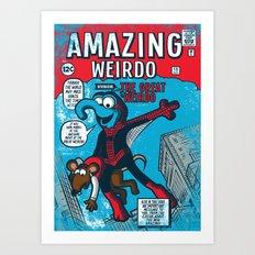 Amazing Wierdo Art Print