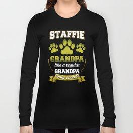 Staffie Grandpa Like A Regular Grandpa Only Cooler Long Sleeve T-shirt