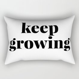 keep growing Rectangular Pillow