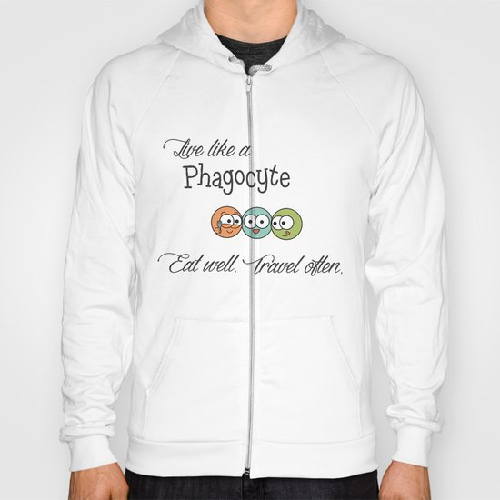 Like a Phagocyte Hoody