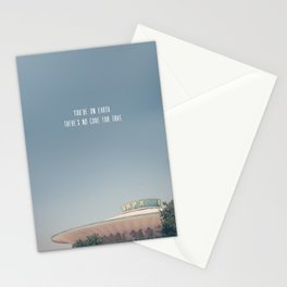 you're on earth. there's no cure for that. Stationery Cards
