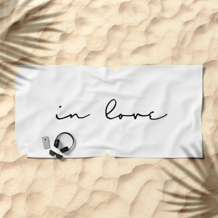 in love... Beach Towel