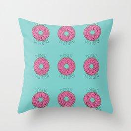 Donut Disturb Throw Pillow