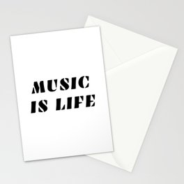MUSIC IS LIFE music lovers Stationery Cards