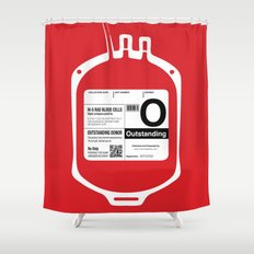My Blood Type is O, for Outstanding! Shower Curtain