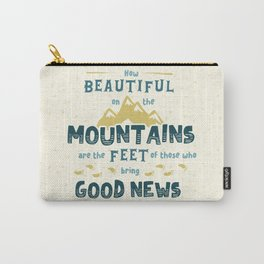 """How Beautiful on the Mountains"" Hand-Lettered Bible Verse Carry-All Pouch"