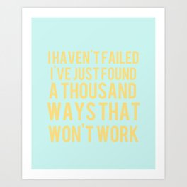 Inspirational Quote One  Art Print