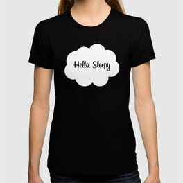 Hello, Sleepy T-shirt
