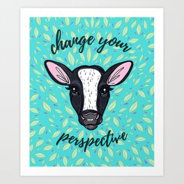 Change Your Perspective White Blaze Art Print
