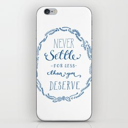 Never Settle iPhone Skin