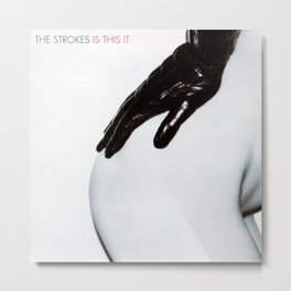 The Strokes - Is This it Metal Print