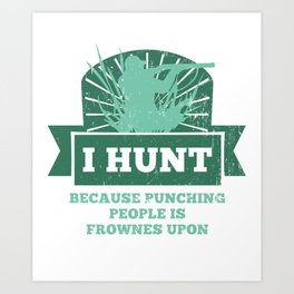 Hunting Hunter Season Stalker Art Print