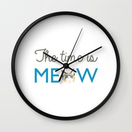 The Time is Meow Wall Clock