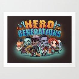 Hero Generations by Heart Shaped Games Art Print