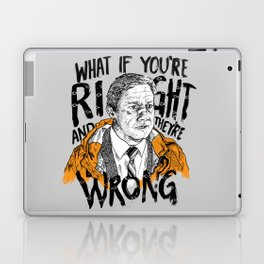 What if You're Right Laptop & iPad Skin