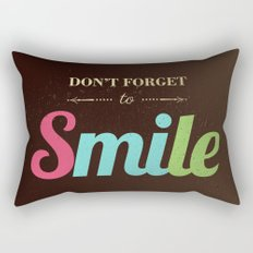 Don't forget to smile Rectangular Pillow
