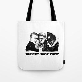 Hubert shot first Tote Bag