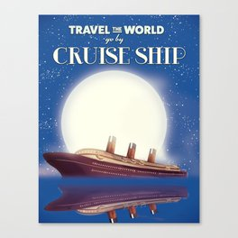 Travel the world by Cruise Ship Canvas Print