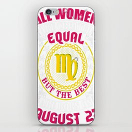 Best-Women-Born-On-August-27-Virgo---Sao-chép iPhone Skin
