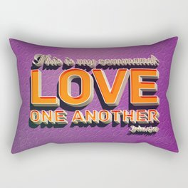 Love One Another! Rectangular Pillow