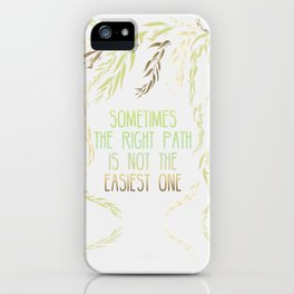 Grandmother Willow's Words iPhone Case