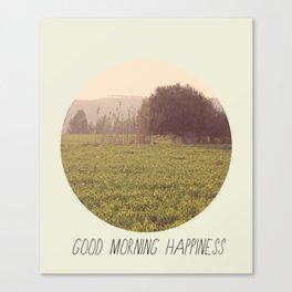 Good Morning Happiness Canvas Print