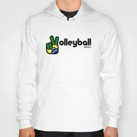 volleyball Hoodies featuring Volleyball Brazil by Skylar 83