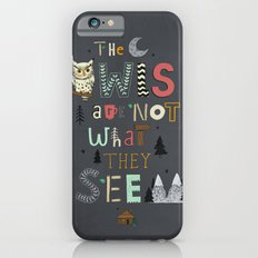 Not What They Seem iPhone 6s Slim Case