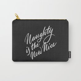 Naughty is the New Nice Carry-All Pouch