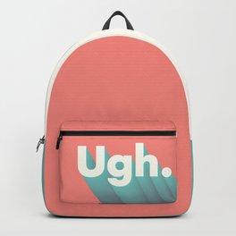 ugh. Backpack