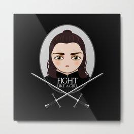 Fight like a girl Metal Print