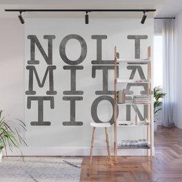 No Limitation Grey Wall Mural