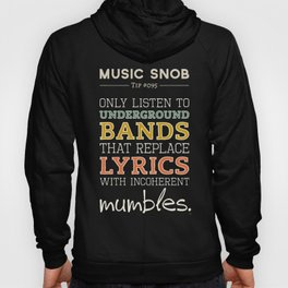 MORE Mumbling Bands — Music Snob Tip #095.5 Hoody