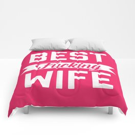 Best Fucking Wife, Funny Quote Comforters
