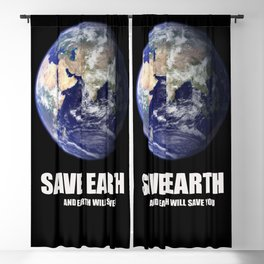Save planet and planet will save you Blackout Curtain