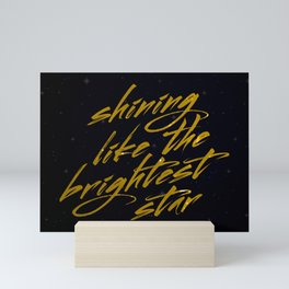 Shining Like The Brightest Star Mini Art Print