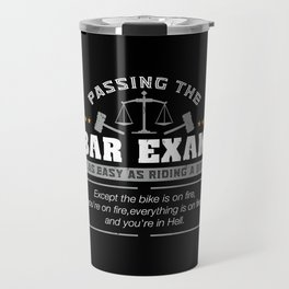 Passing The Bar Exam Is Easy As Riding A Bike For Lawyers Travel Mug