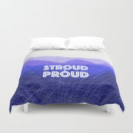 Stroud & Proud - The Blue Remembered Hills Duvet Cover
