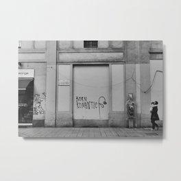 Born romantic, Milan, Italy Metal Print