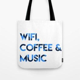 Wifi, Coffee & Music Tote Bag
