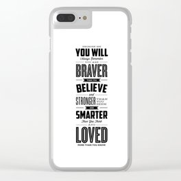 You Are Braver Than You Believe black-white typography poster childrens room nursery wall home decor Clear iPhone Case