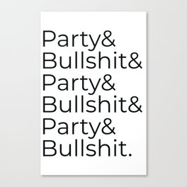 Party and BS - Brooklyn's Finest Canvas Print