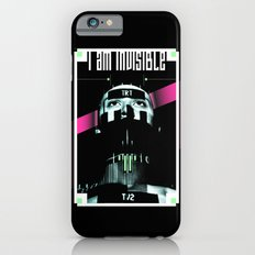 I AM INVISIBLE iPhone 6s Slim Case