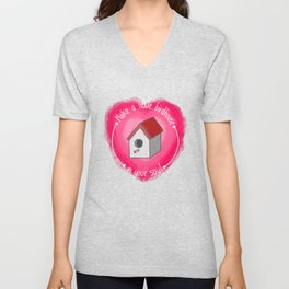 Make A Little Birdhouse In Your Soul (With Lyric) Unisex V-Neck