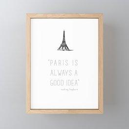 Paris is always a good idea | Audrey Hepburn Framed Mini Art Print