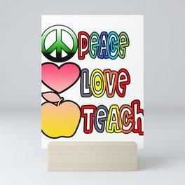 Teacher funny Love Peace Teach Gift Idea school  Mini Art Print